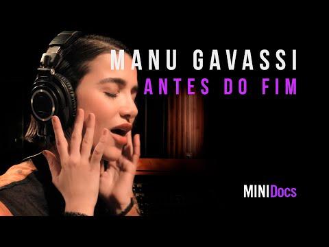 Manu Gavassi - Antes do Fim - MINIDocs®