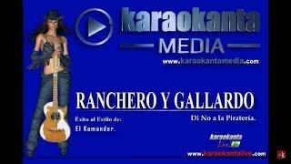 Karaokanta - El Komander - Ranchero y gallardo