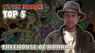 Oh, the Horror! (67): Top 5 Treehouse of Horror