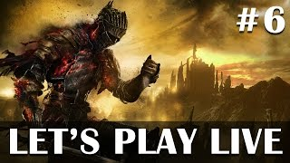 Dark Souls 3 - A noob's story #6 - Live PS4 gameplay