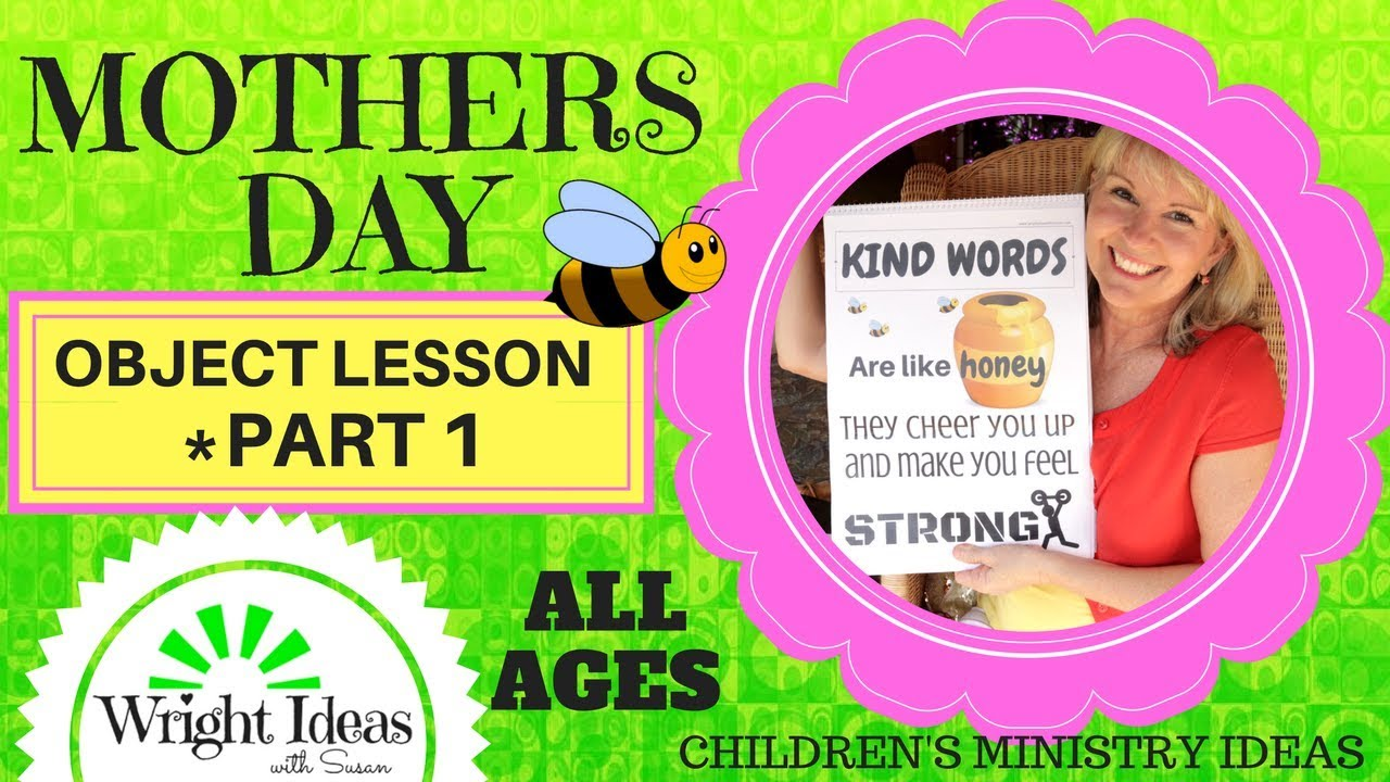 Mothers Day Object Lesson Part 1 For Kids Youth Youtube