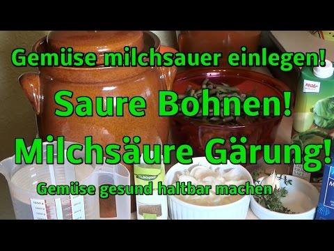gemüse-milchsauer-einlegen,-gesund-haltbar!-saure-bohnen!!!