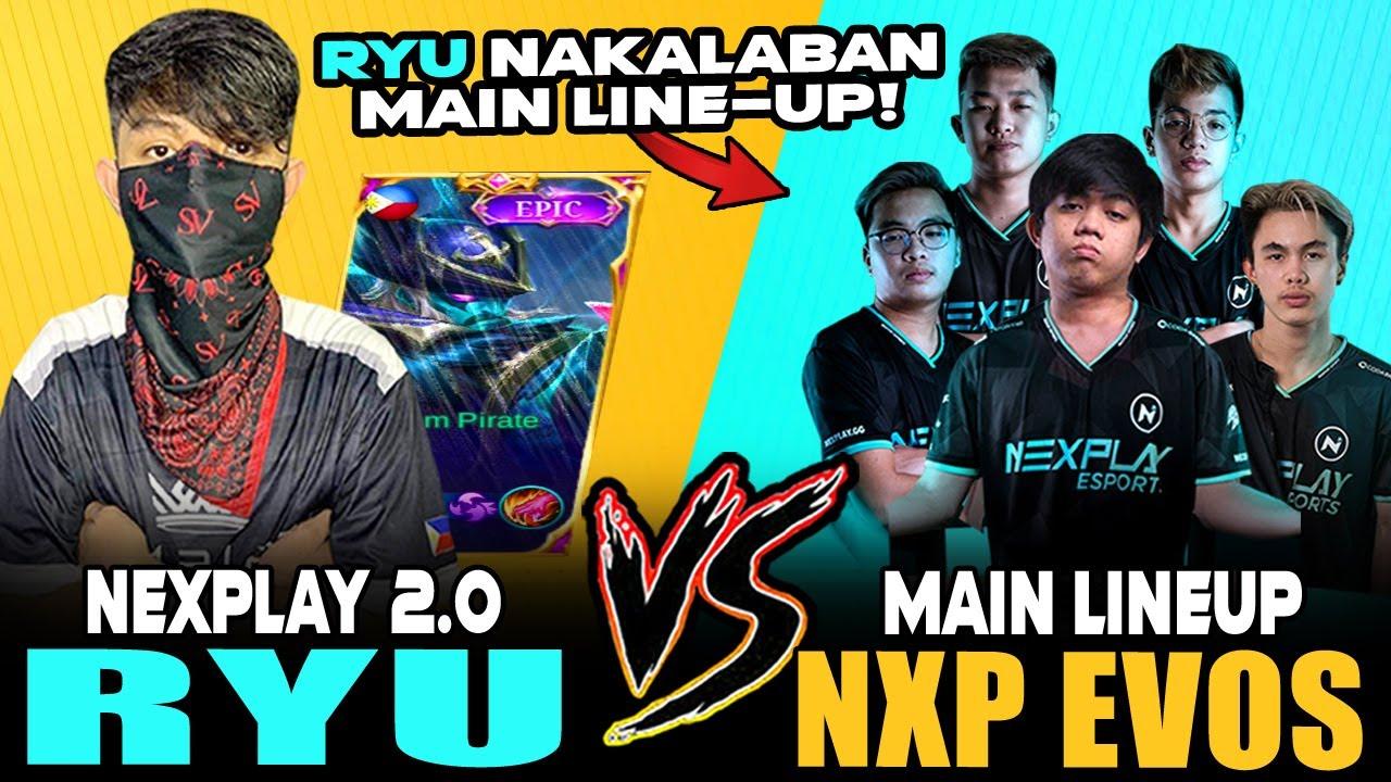 RYU NAKATAPAT MAIN LINE-UP NANG NEXPLAY EVOS! | RYU VS H2WO ~ MOBILE LEGENDS