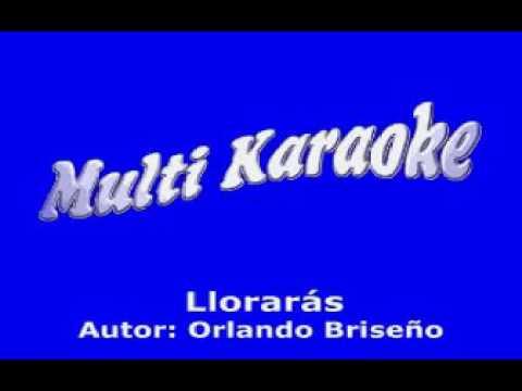 Lloraras.Los Terricolas Karaoke