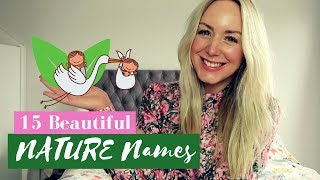 15 NATURE NAMES FOR BOYS AND GIRLS | SJ STRUM BABY NAMES