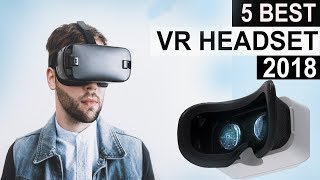 5 Best VR Headset In 2018 - Virtual Reality Headset