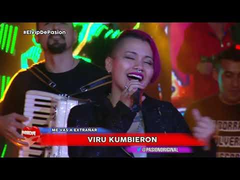 Viru Kumbieron - Me Vas A Extrañar (En Vivo)