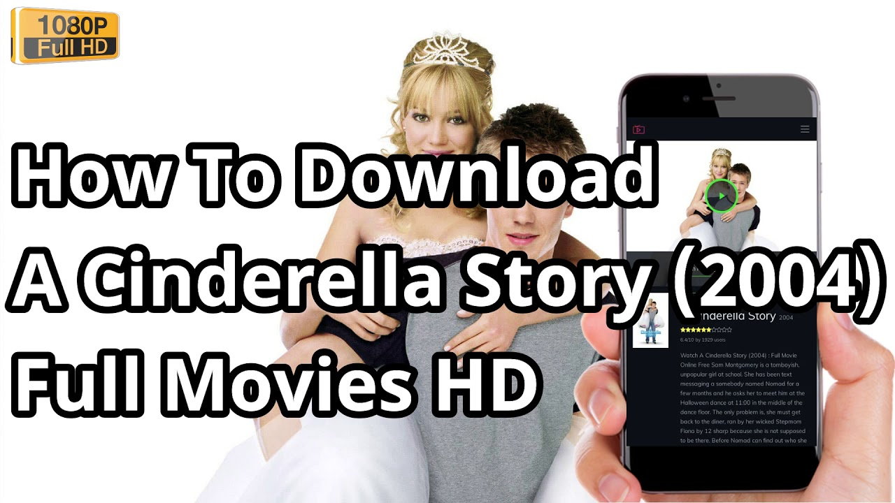 Download How To Download A Cinderella Story (2004) Full Movies in HD   Download A Cinderella Story