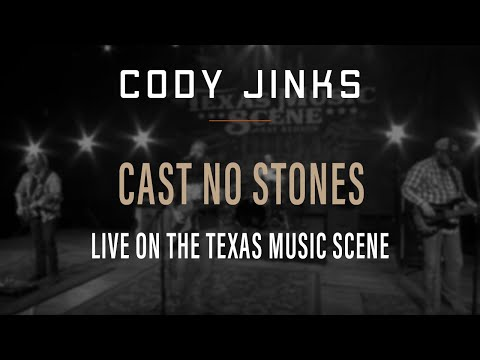 Cody Jinks Performs Cast No Stones On The Texas Music Scene