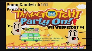 Wii ABOUT TO EXPERIENCE 'GOTCHI AT ITS FINEST!! [Wii Wednesdays] [#4] [TAMAGOTCHI Party On!]