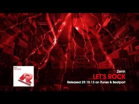 Zenn - Let's Rock (Original Mix)