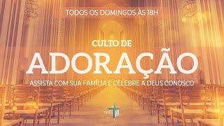 Culto de Adoração
