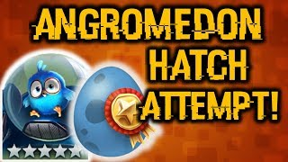 Angromedon Hatch Attempt!   Angry Birds Evolution