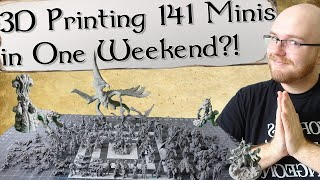Can I 3D Print over 140 Tabletop Minis in One Weekend?