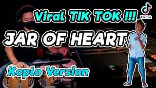 VIRAL TIKTOK !!! JAR OF HEARTS KOPLO VERSION | JAMET SMA