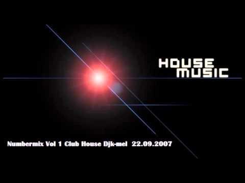 Numbermix Vol 1 Club House Djk mel 22 09 2007