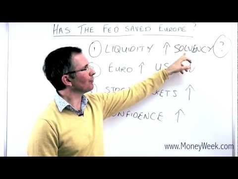 Has the Fed saved Europe? - MoneyWeek Investment Tutorials