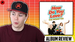 The Regrettes - How Do You Love? | Album Review
