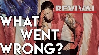 Eminem Revival: What Went Wrong? - nickmadeavideo