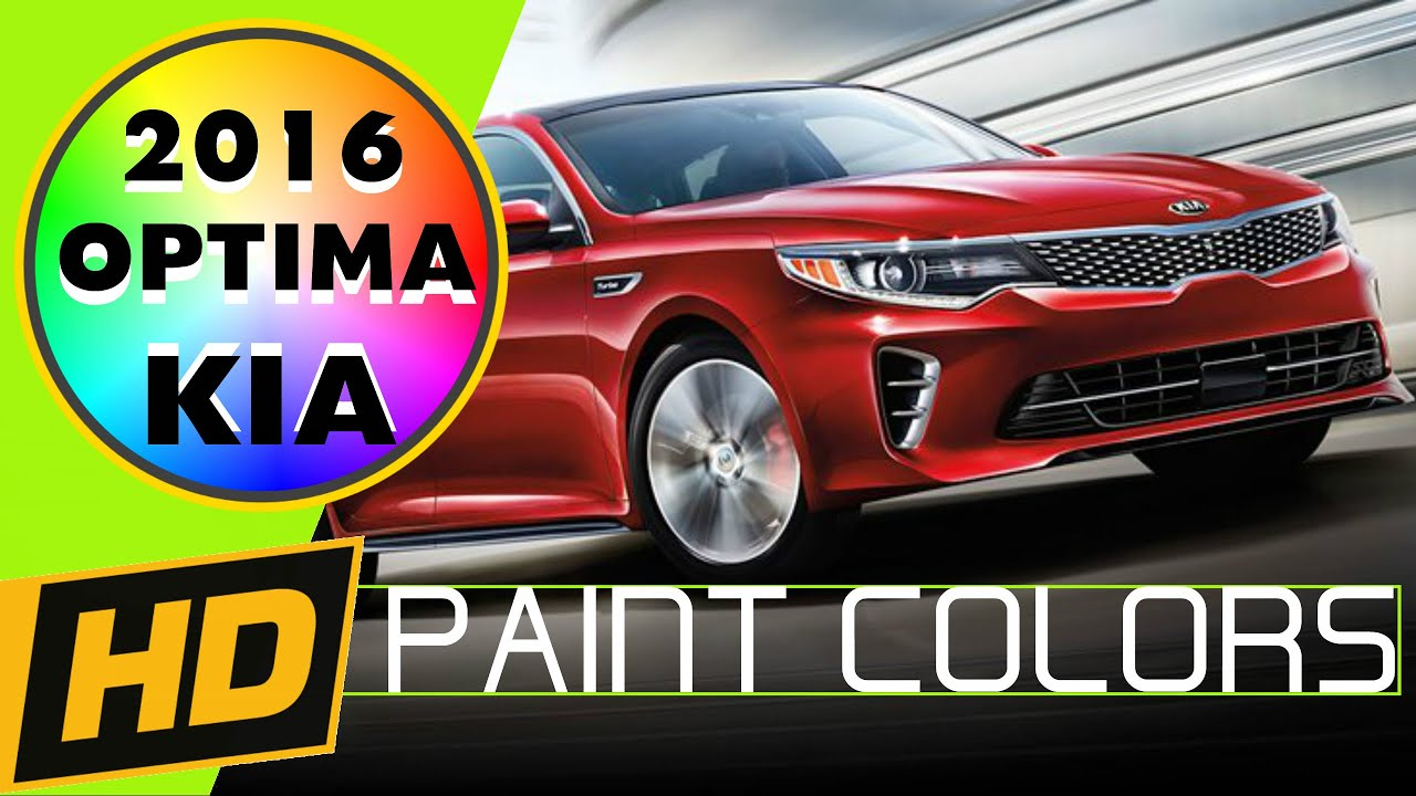 2016 Kia Optima Paint Colors Interior Youtube