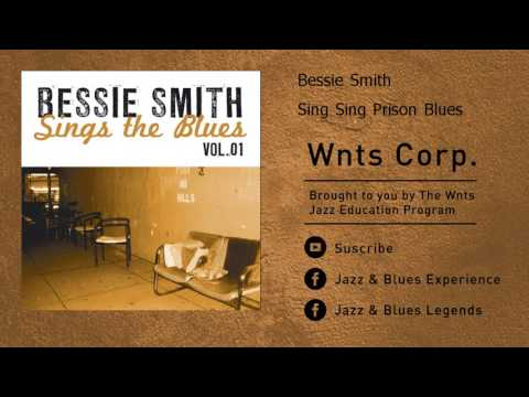 Bessie Smith - Sing Sing Prison Blues