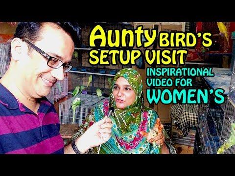 Aunty kay BIRDS Setup ka visit MUST WATCH | Inspirational video for Women's | Video in Urdu/Hindi