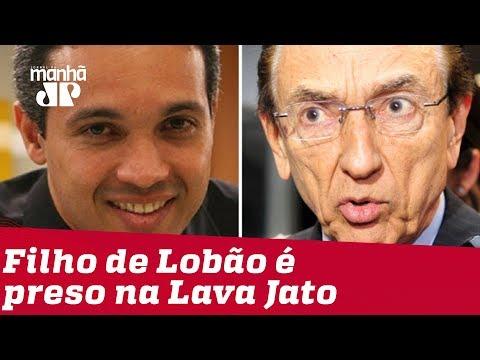 Filho de ex-ministro Edison Lobão é preso na 65ª Fase da Lava Jato