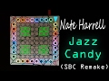 SBC Remake Nate Harrell Jazz Candy VIP Launchpad Cover