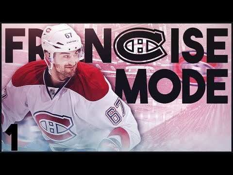 "NHL 18 - Montreal Canadiens Franchise Mode #1 ""It's Actually Happening"""""