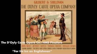 For He Is An Englishman - HMS Pinafore
