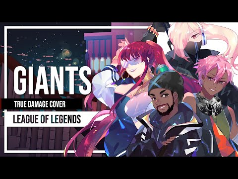 True Damage - GIANTS (League Of Legends) Cover By Lollia @Kuraicy @GameboyJones And @Sleeping Forest