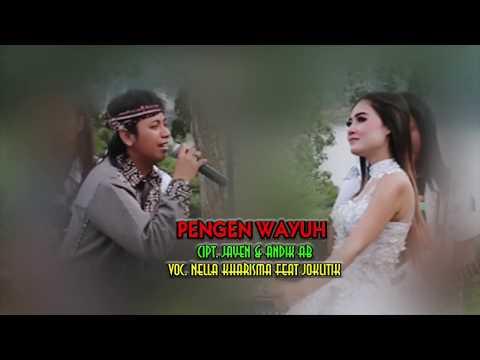 Nella Kharisma Feat Joklitik   Pengen Wayuh  OM Scorpio Djandhut