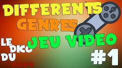 Les Genres de Jeux Vidéos#1  Le Dico Du Geek #6