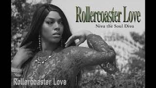 Rollercoaster Love - Niva the Soul Diva #jazzy #rnb #lovesong #neosoul