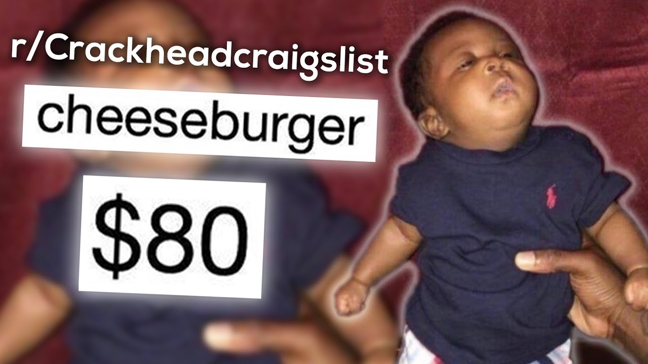 r/Crackheadcraigslist | that's not a cheeseburger..