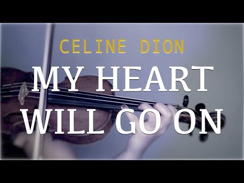 Celine Dion - My Heart Will Go On for violin and piano (COVER)