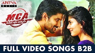 MCA Full Video Songs Back To Back | Nani, Sai Pallavi | DSP | Sriram Venu