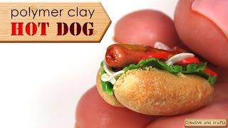 Полимерная глина - ХОТ ДОГ ( polymer clay HOT DOG )(Кулинарная миниатюра - любимая тема на моём канале. И сегодня вы увидите мастер-класс
