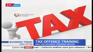 KRA Tax offence training begins to enable detect tax offences