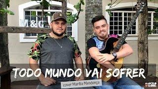 Baixar Marília Mendonça – TODO MUNDO VAI SOFRER (cover Marcelo e Gabriel)