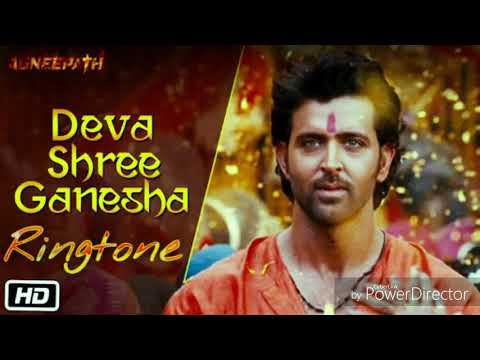 Deva shree Ganesha   New Bollywood song ringtone   film    agneepath  1
