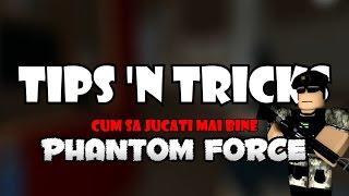 Roblox Romania: Cum sa fii mai bun in Phantom Force!