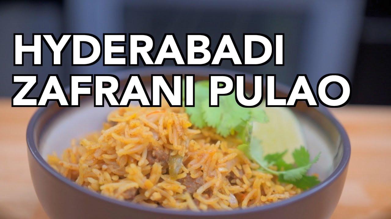 Download Hyderabadi Zafrani Pulao from Cheeni Kum