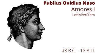 LatinPerDiem Latin Lesson, Publius Ovidius Naso, Amores I, 2