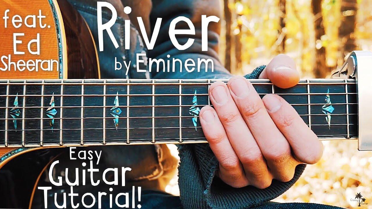 River Eminem Guitar Lesson For Beginners River By Eminem Ed