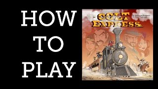 YouTube video How to Play - Colt Express - The Games Capital