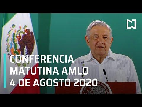 Conferencia matutina AMLO / 4 de agosto de 2020