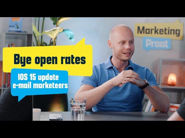 Bye bye open rates! IOS 15 update voor e-mail marketeers