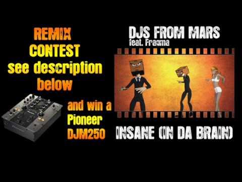 Djs From Mars Vs Fragma - Insane (In Da Brain) Yohann Mills Club Edit