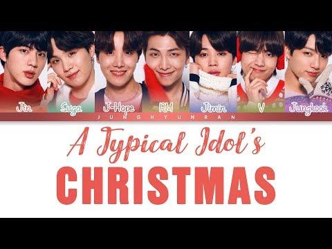 BTS (방탄소년단) - A Typical Idol's Christmas 「Color Coded Lyrics_Han/Rom/Eng」